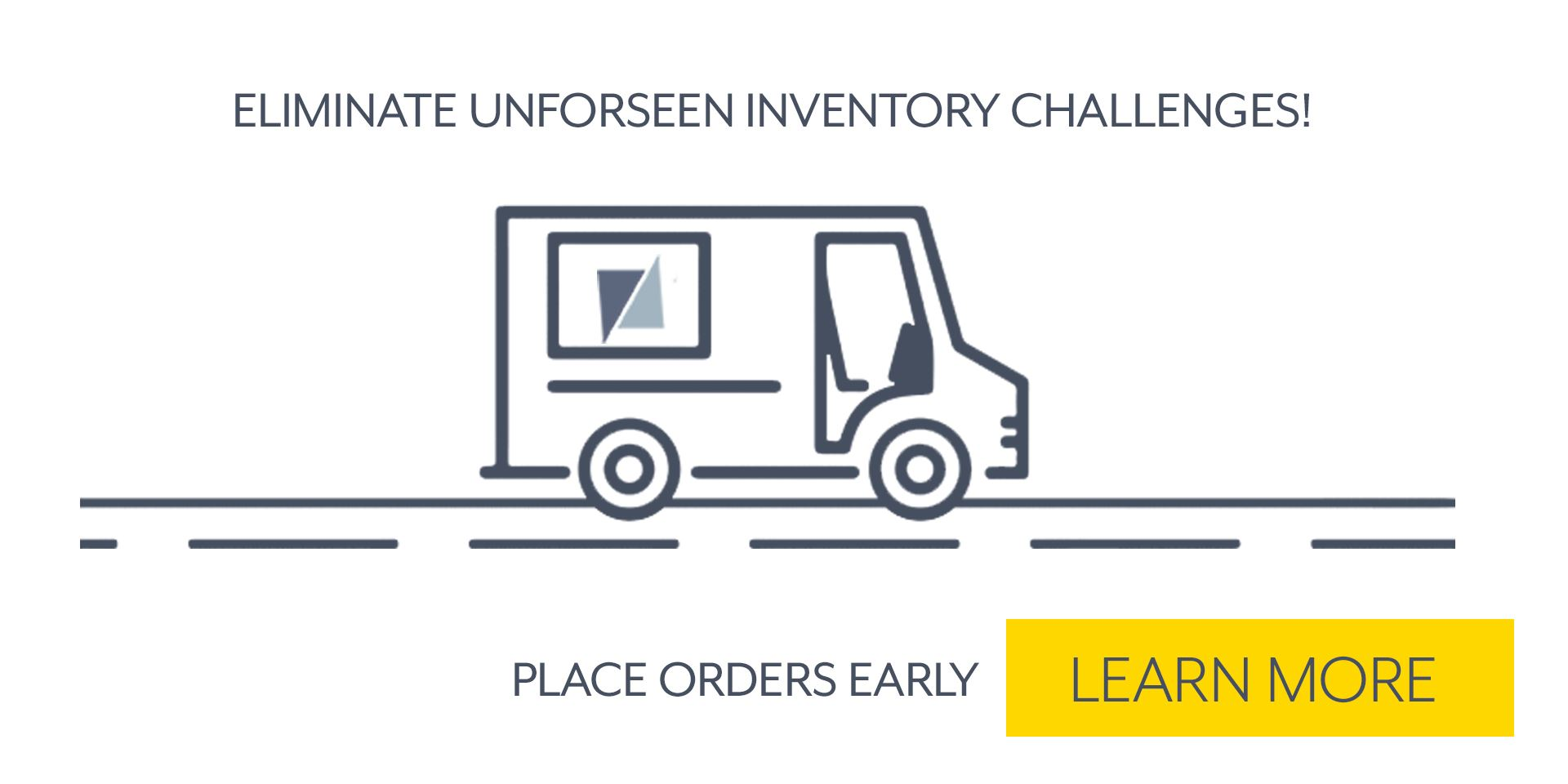 Learn why you should consider placing your orders with a longer lead time.